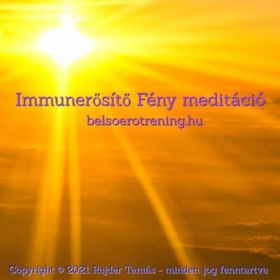 Immunerősítő Fénymeditáció